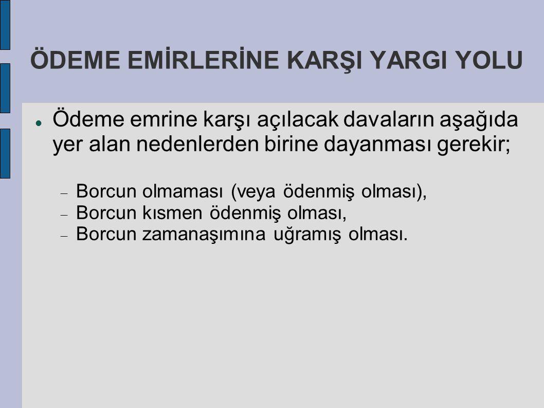 ÖDEME EMİRLERİNE KARŞI YARGI YOLU
