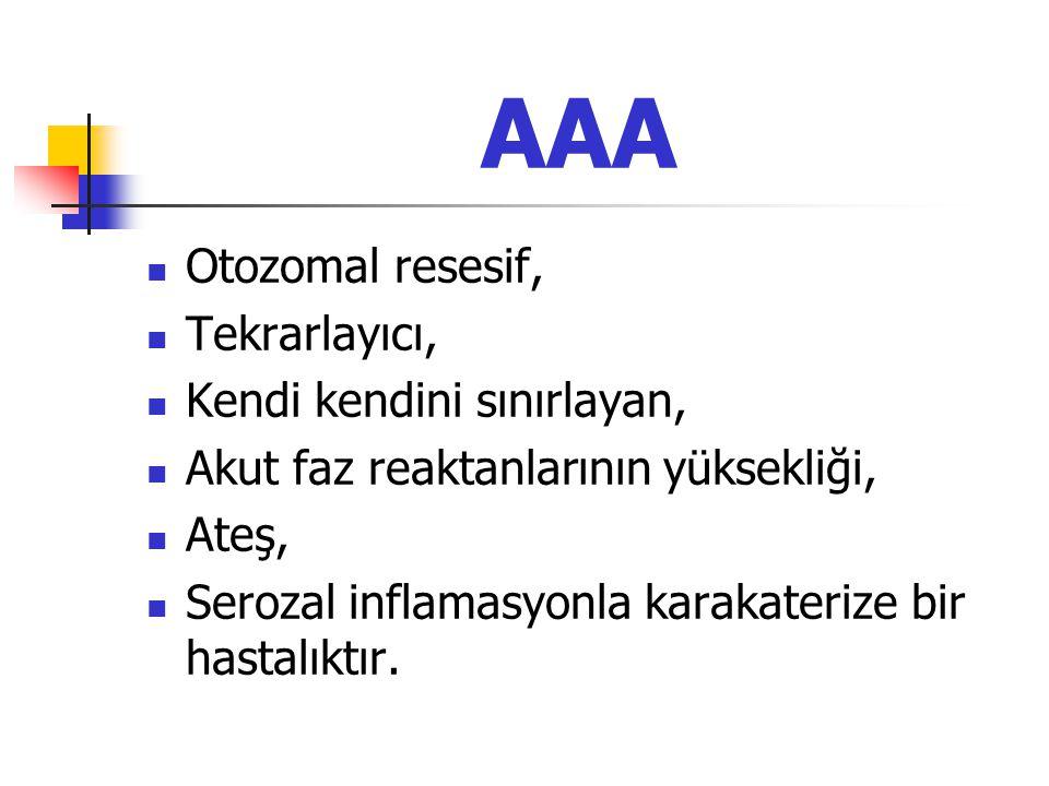 AAA Otozomal resesif, Tekrarlayıcı, Kendi kendini sınırlayan,