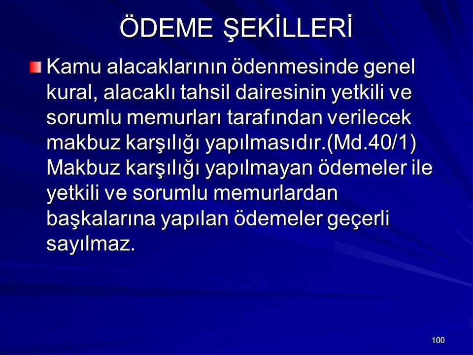 ÖDEME ŞEKİLLERİ