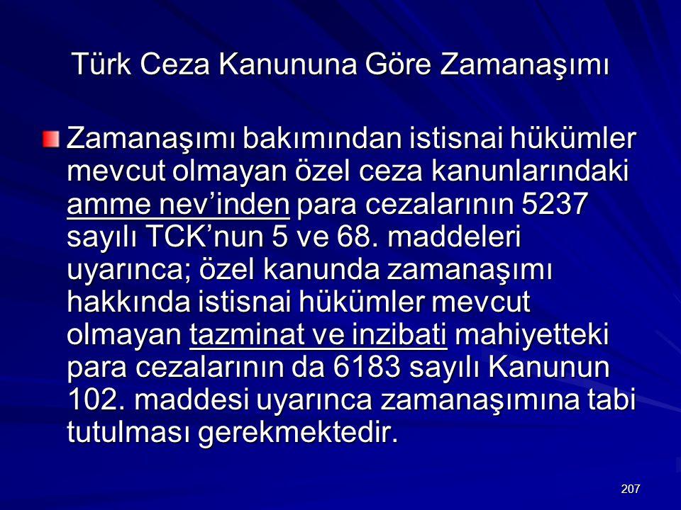 Türk Ceza Kanununa Göre Zamanaşımı