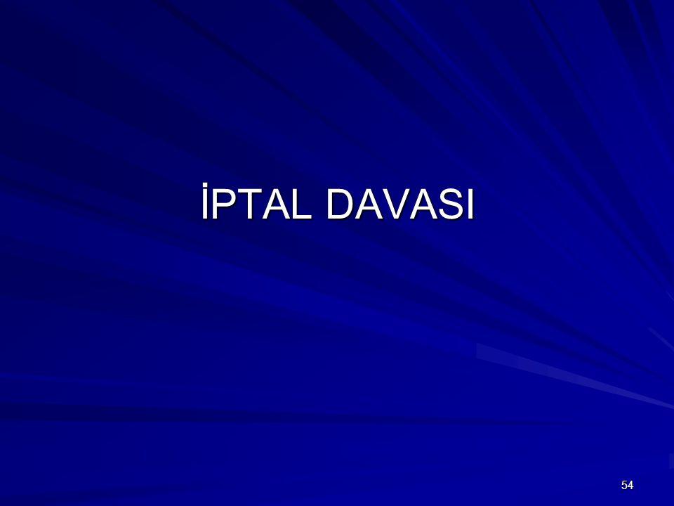 İPTAL DAVASI