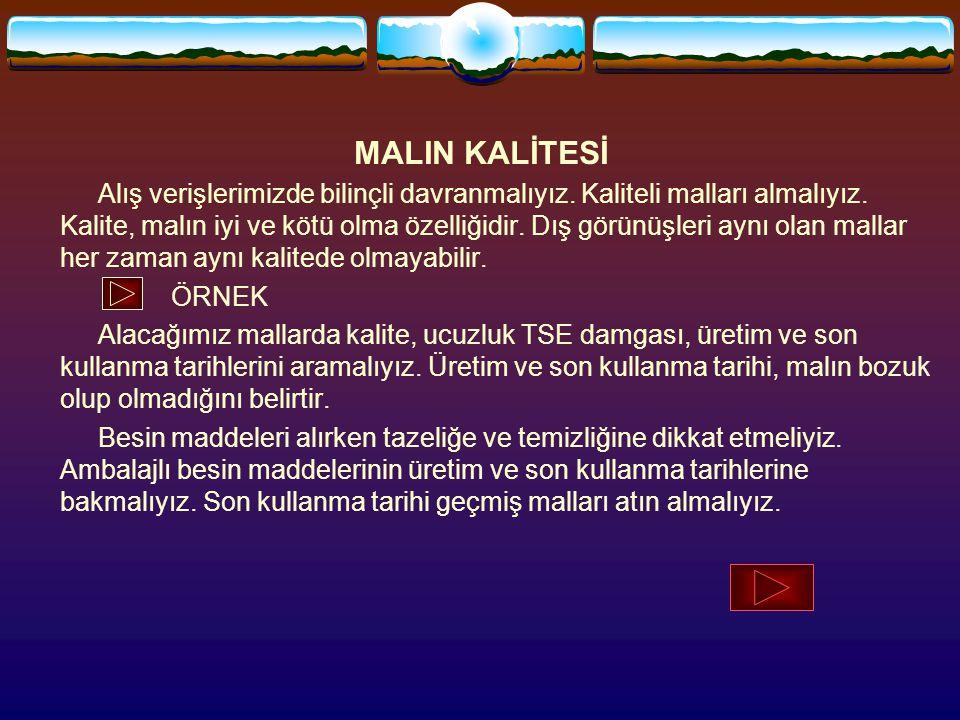 MALIN KALİTESİ
