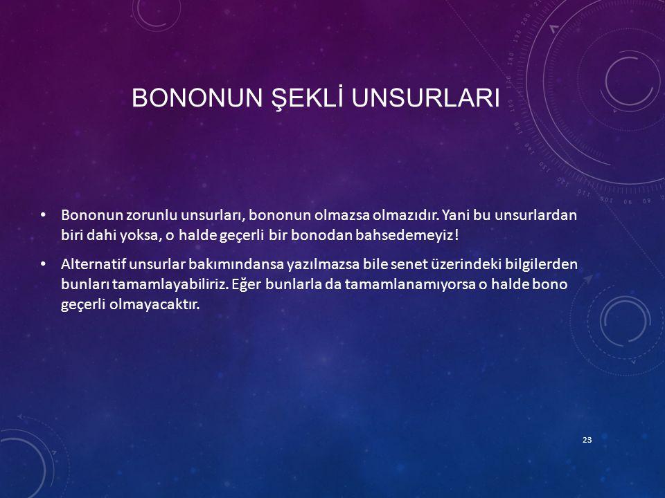 BONONUN ŞEKLİ UNSURLARI