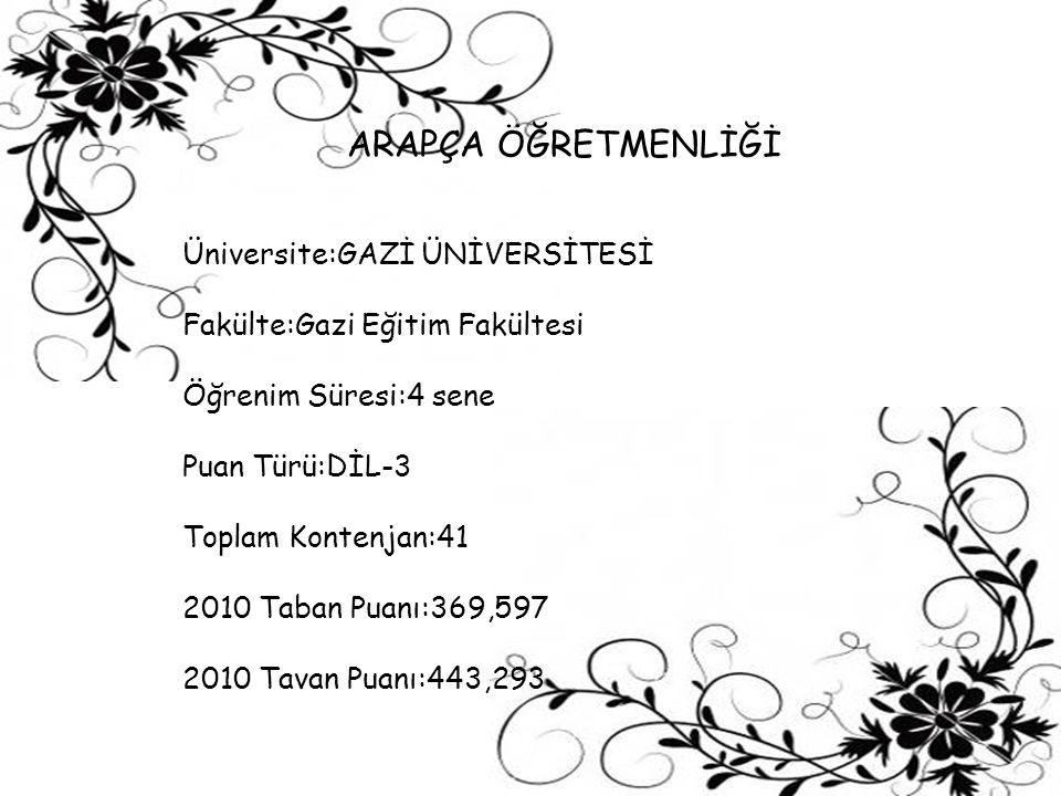 ARAPÇA ÖĞRETMENLİĞİ Üniversite:GAZİ ÜNİVERSİTESİ