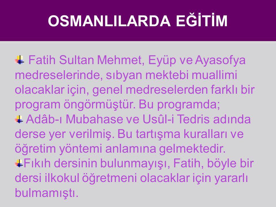 OSMANLILARDA EĞİTİM