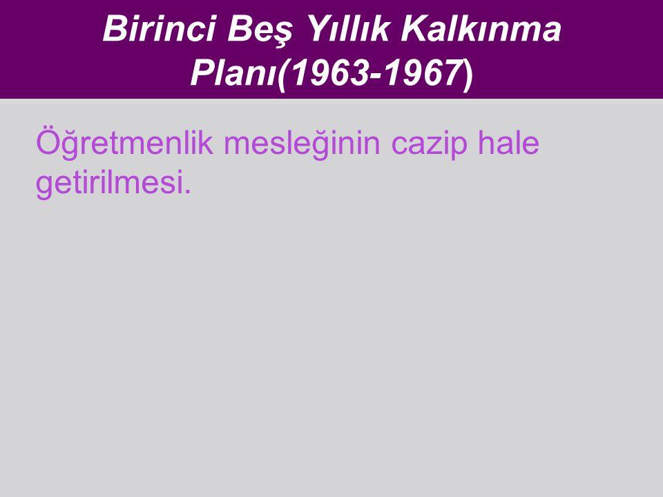 Birinci Beş Yıllık Kalkınma Planı(1963-1967)