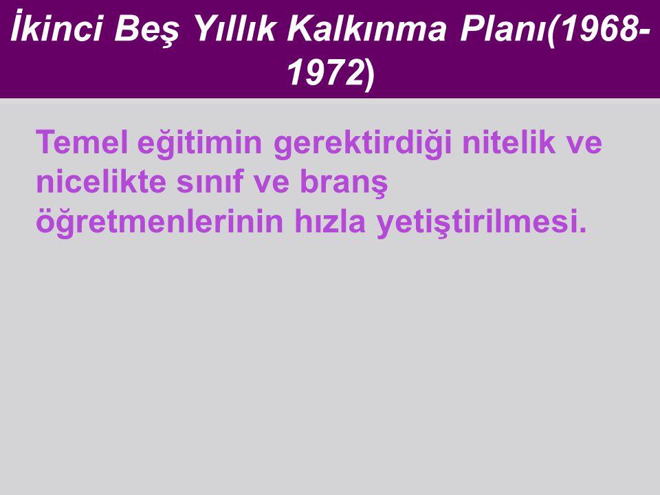 İkinci Beş Yıllık Kalkınma Planı(1968-1972)