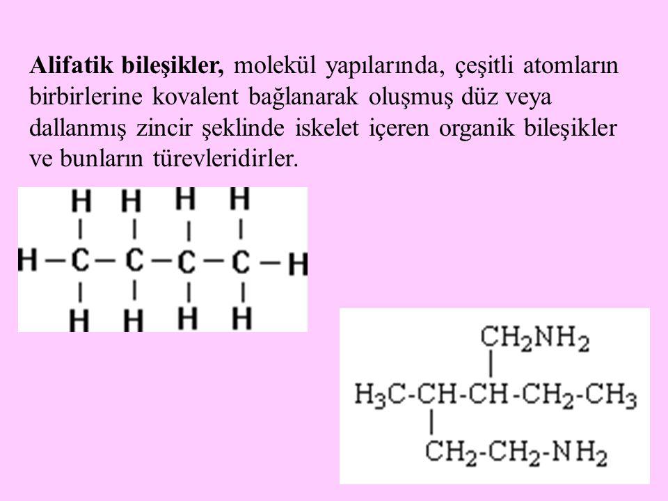 Alifatik bileşikler, molekül yapılarında, çeşitli atomların birbirlerine kovalent bağlanarak oluşmuş düz veya dallanmış zincir şeklinde iskelet içeren organik bileşikler ve bunların türevleridirler.