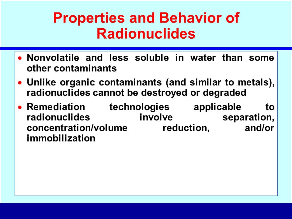 Properties and Behavior of Radionuclides