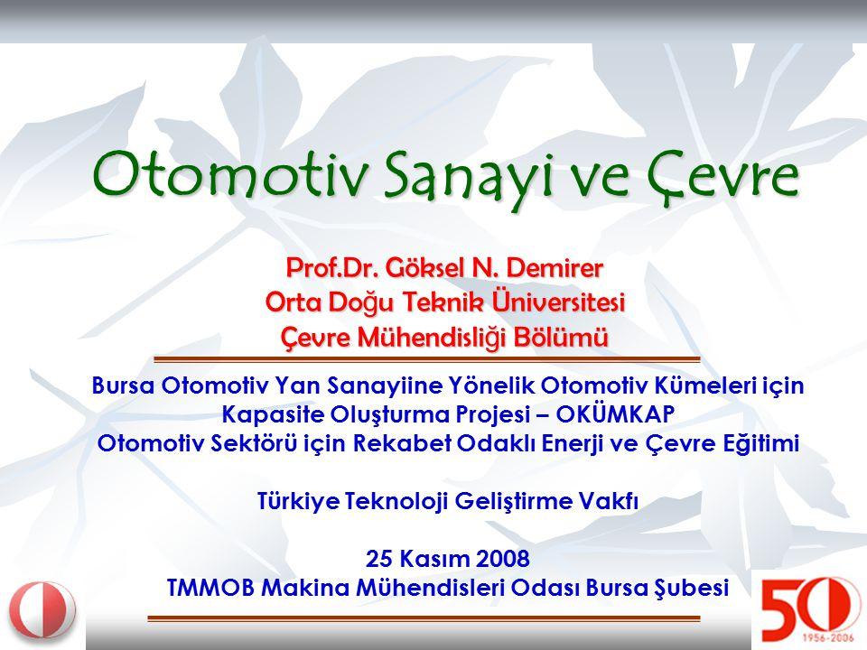 Otomotiv Sanayi ve Çevre Prof. Dr. Göksel N