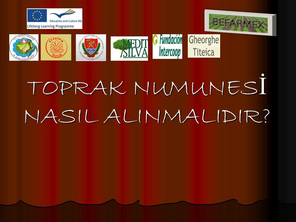 TOPRAK NUMUNESİ NASIL ALINMALIDIR