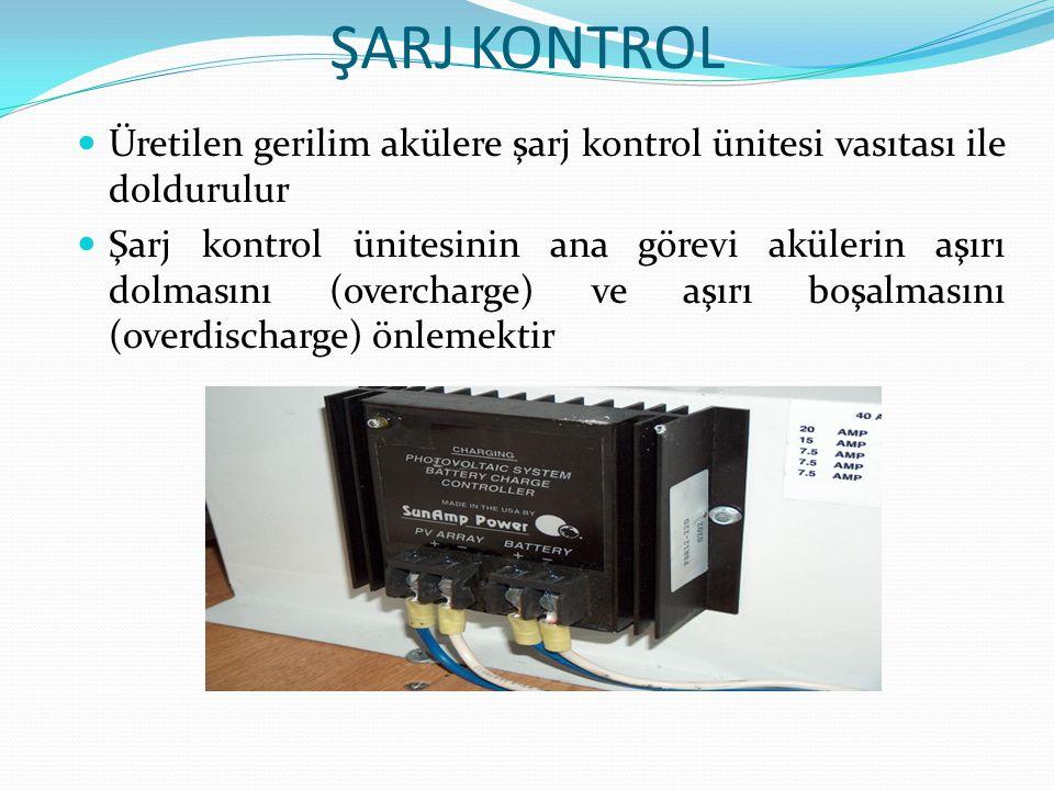 ŞARJ KONTROL Üretilen gerilim akülere şarj kontrol ünitesi vasıtası ile doldurulur.