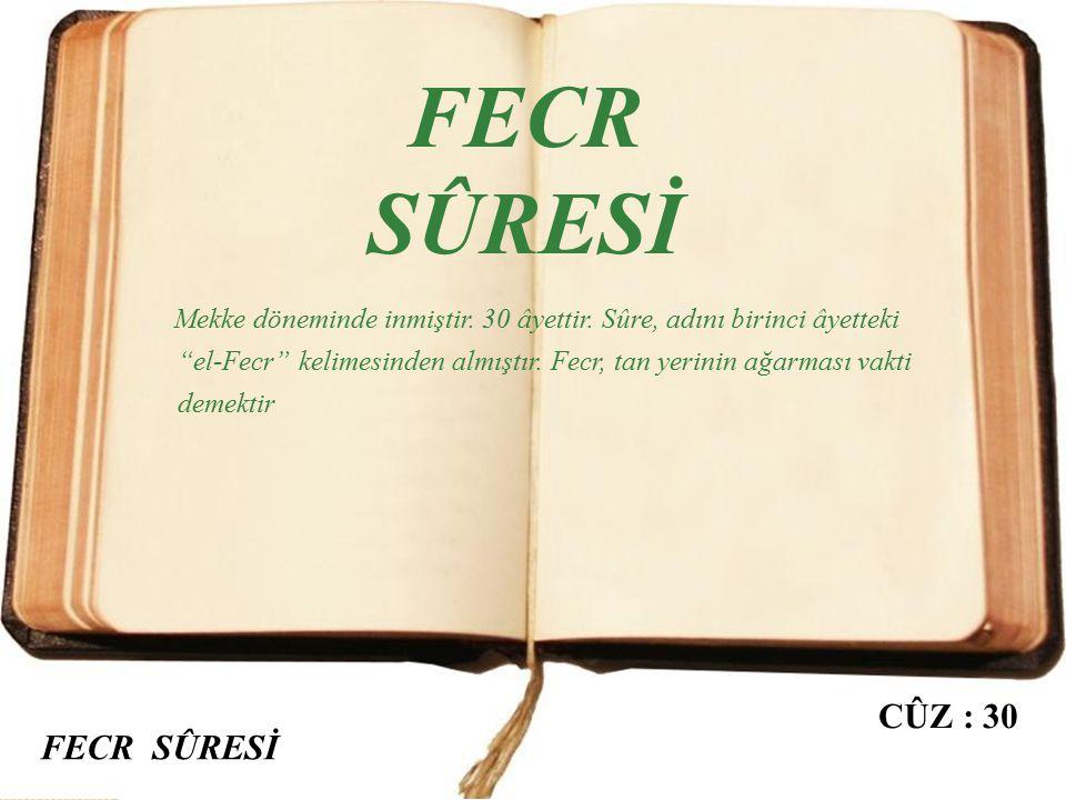 FECR SÛRESİ CÛZ : 30 FECR SÛRESİ