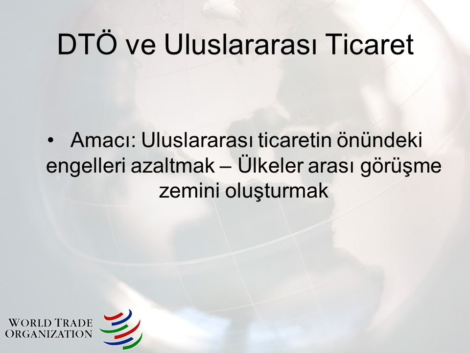 DTÖ ve Uluslararası Ticaret