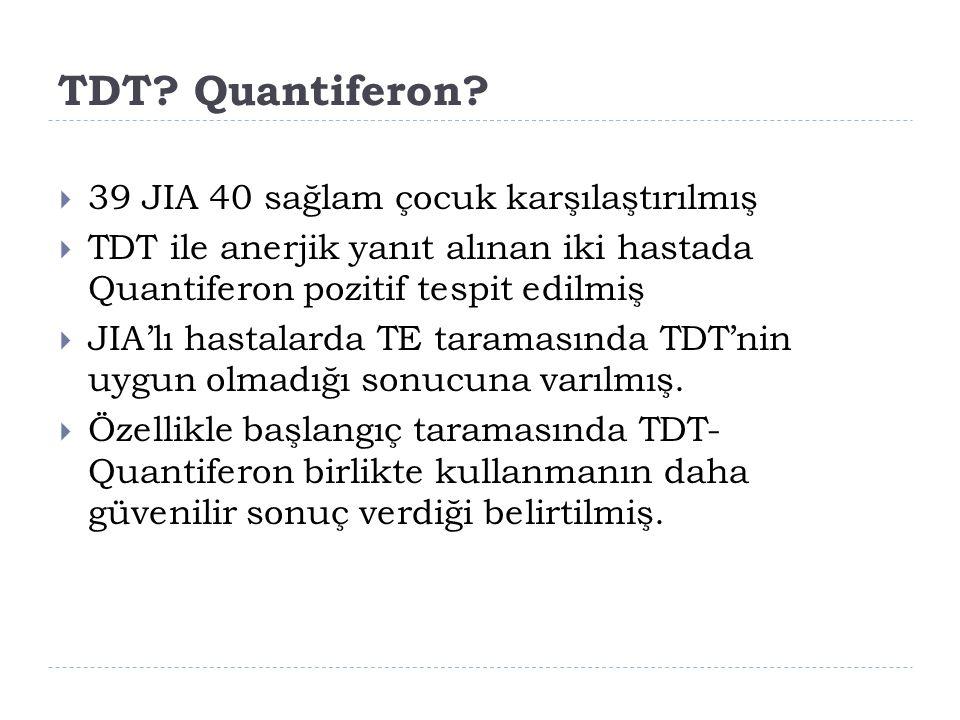 TDT Quantiferon 39 JIA 40 sağlam çocuk karşılaştırılmış