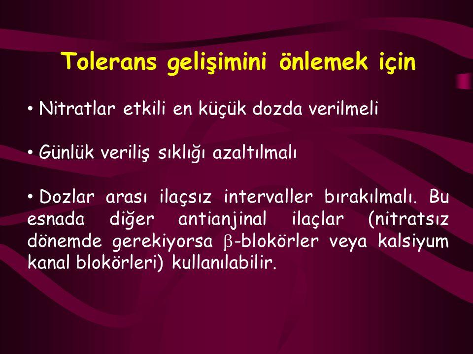 Tolerans gelişimini önlemek için