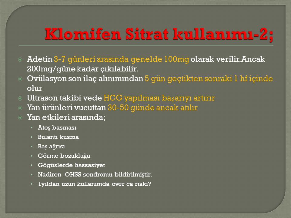 Klomifen Sitrat kullanımı-2;