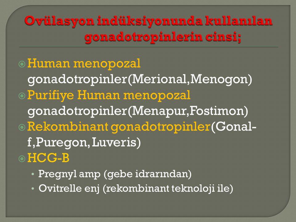 Ovülasyon indüksiyonunda kullanılan gonadotropinlerin cinsi;
