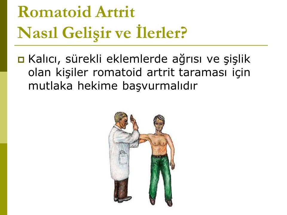 Romatoid Artrit Nasıl Gelişir ve İlerler