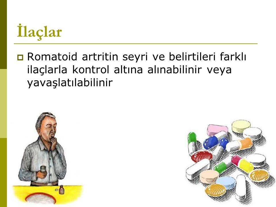 İlaçlar Romatoid artritin seyri ve belirtileri farklı ilaçlarla kontrol altına alınabilinir veya yavaşlatılabilinir.