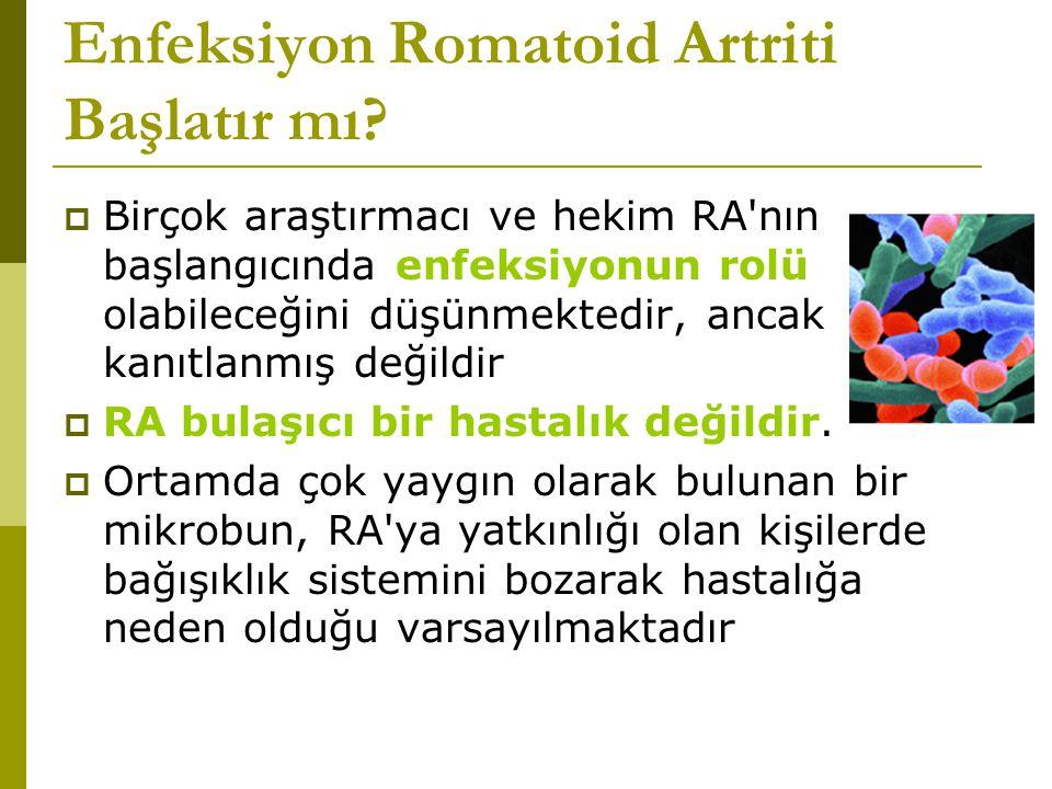 Enfeksiyon Romatoid Artriti Başlatır mı