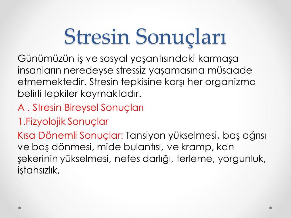 Stresin Sonuçları