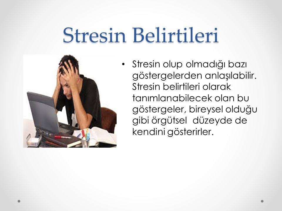 Stresin Belirtileri