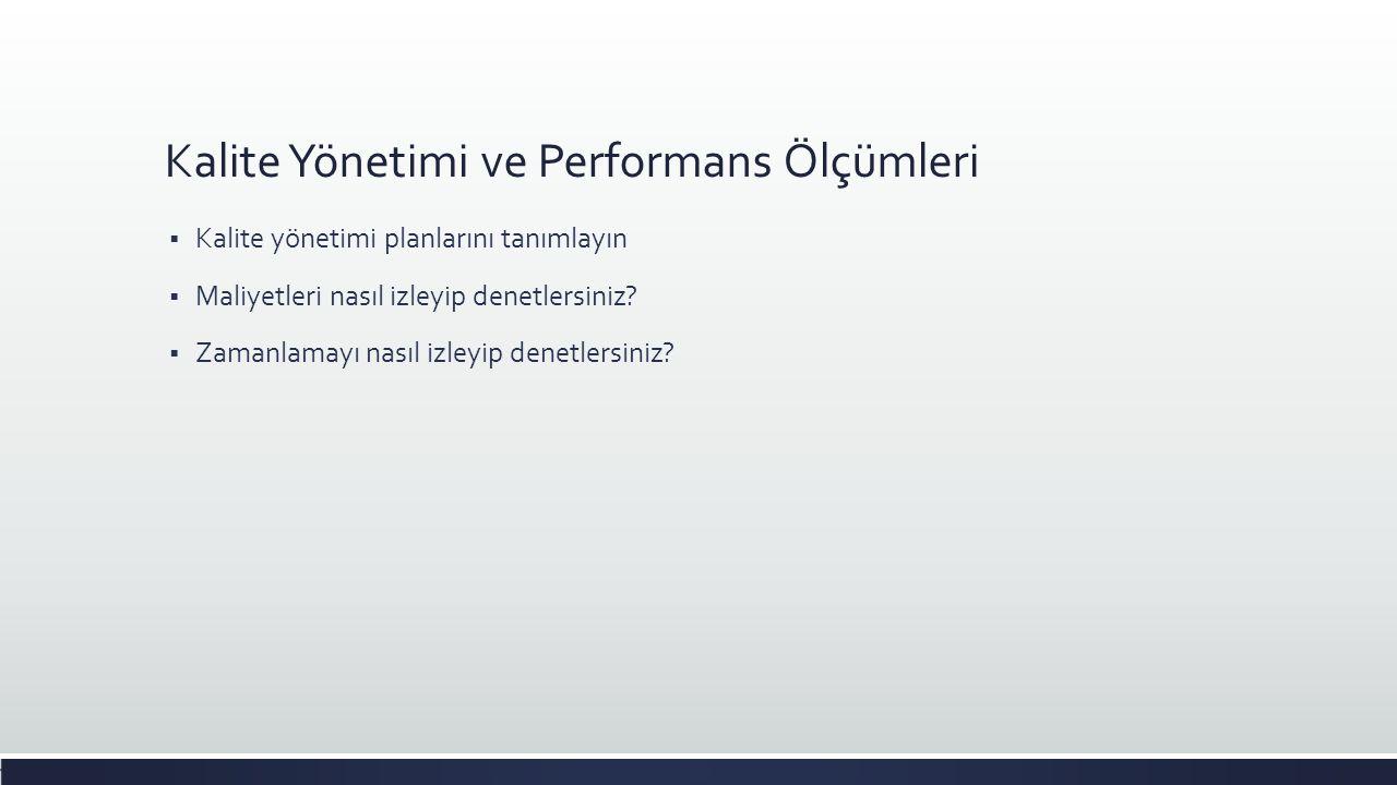 Kalite Yönetimi ve Performans Ölçümleri