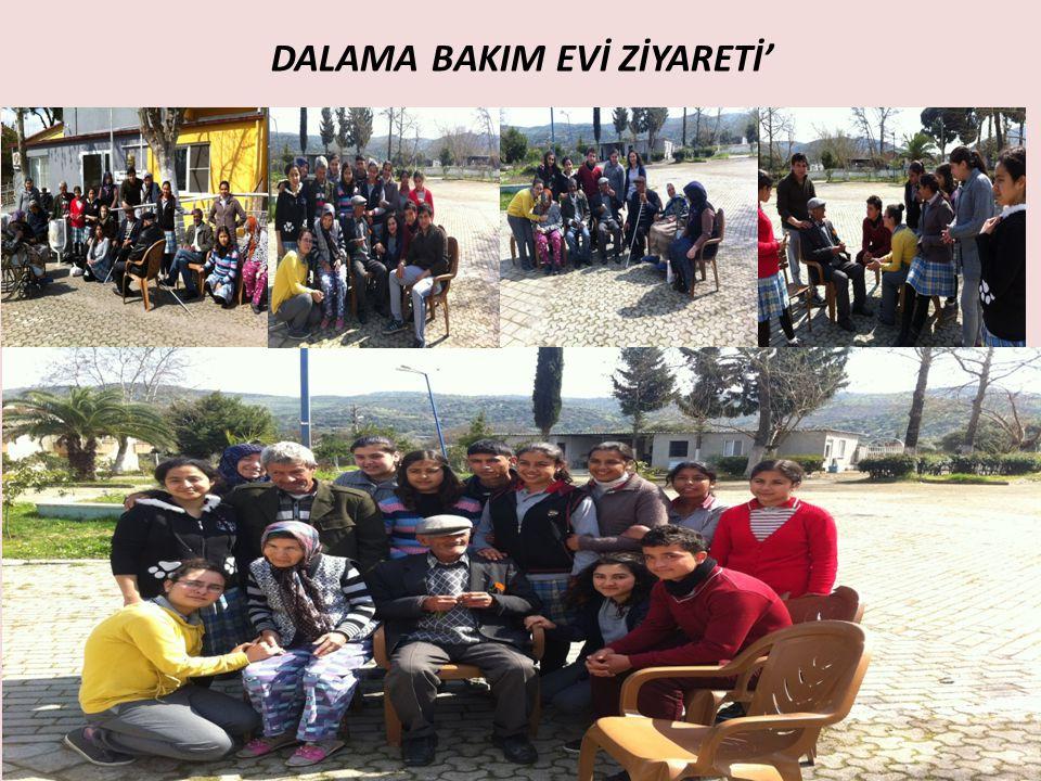 DALAMA BAKIM EVİ ZİYARETİ'
