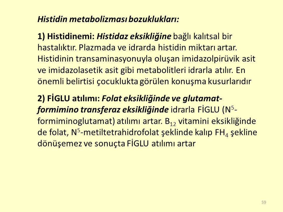 Histidin metabolizması bozuklukları: