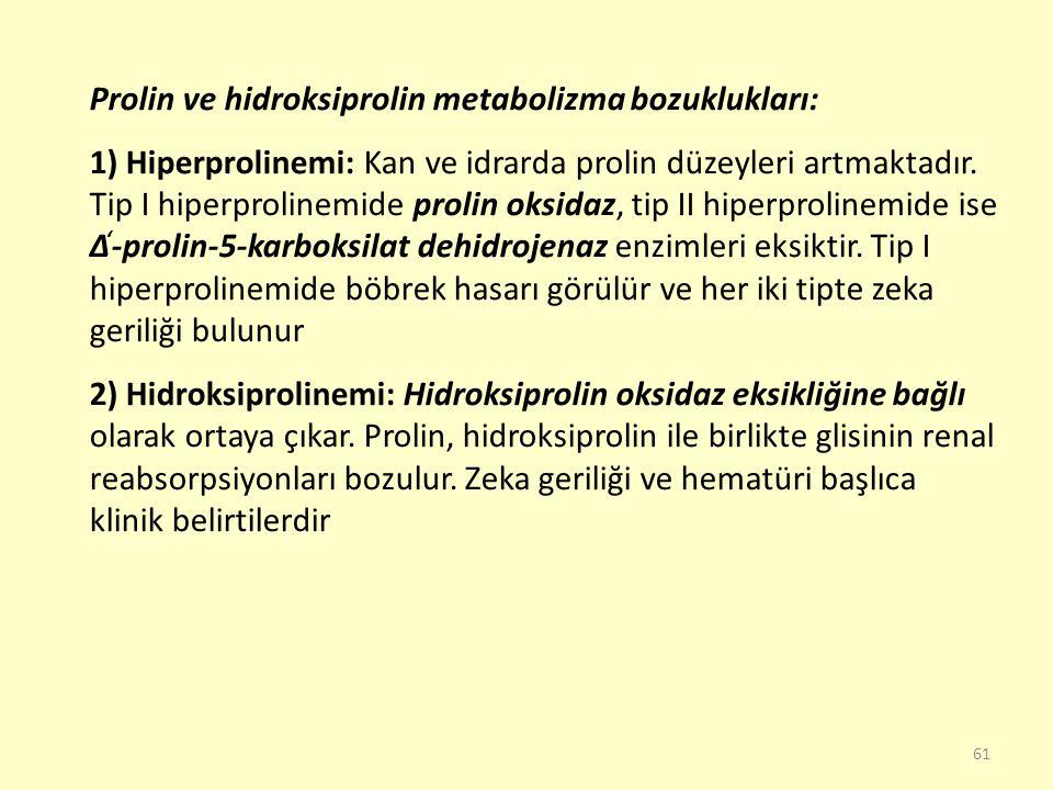 Prolin ve hidroksiprolin metabolizma bozuklukları: