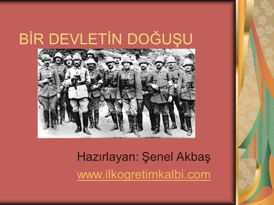 Hazırlayan: Şenel Akbaş www.ilkogretimkalbi.com