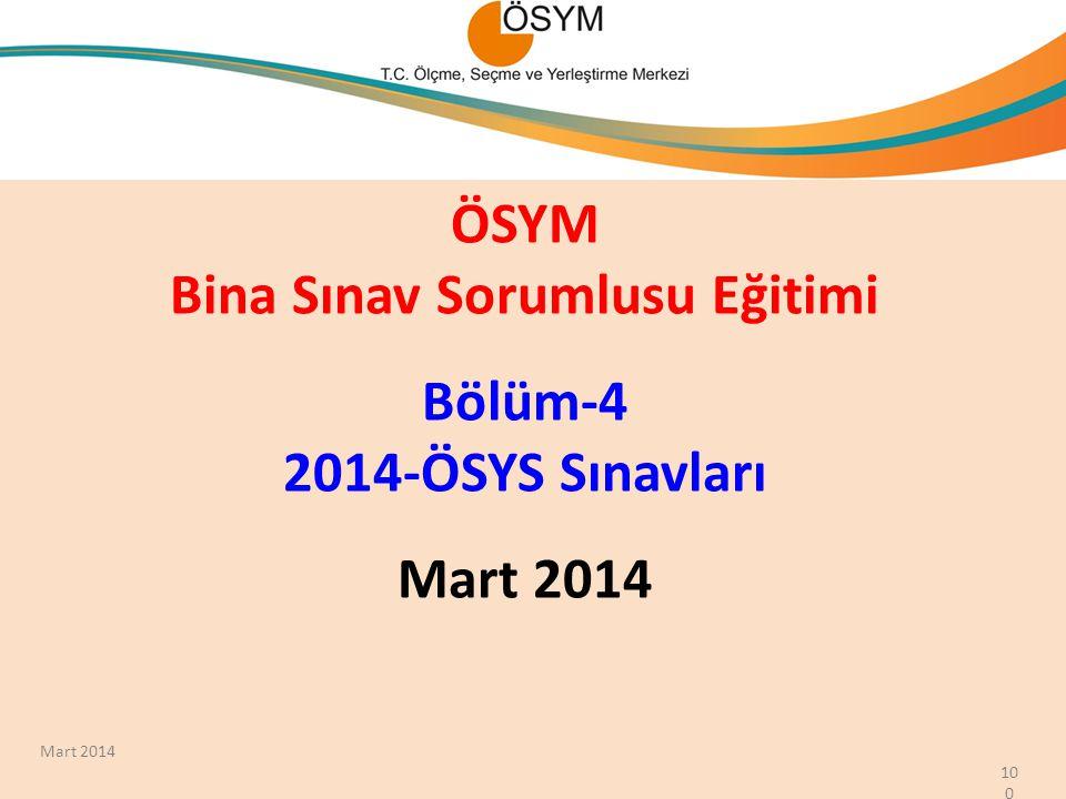 ÖSYM Bina Sınav Sorumlusu Eğitimi Bölüm-4 2014-ÖSYS Sınavları Mart 2014