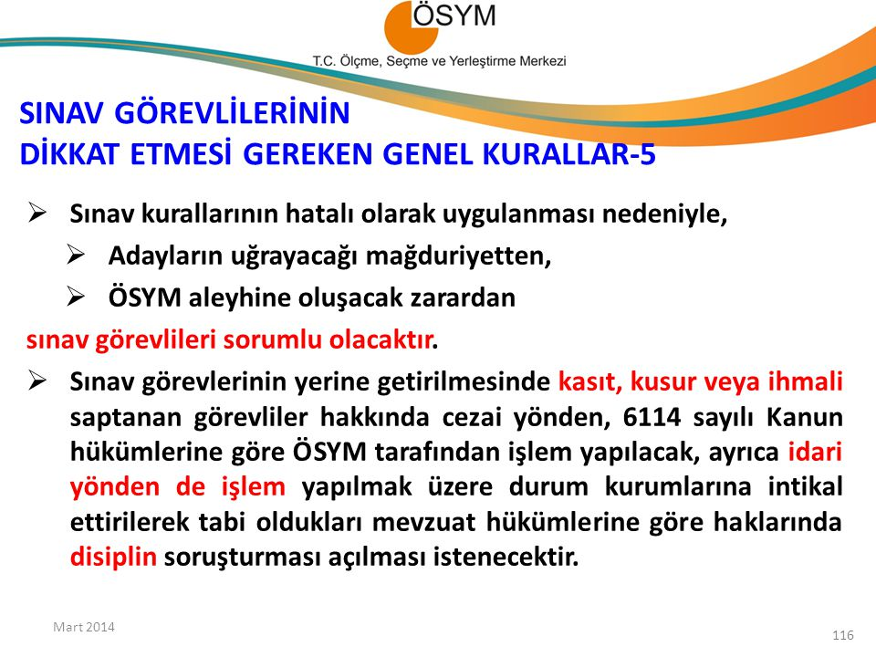 SINAV GÖREVLİLERİNİN DİKKAT ETMESİ GEREKEN GENEL KURALLAR-5