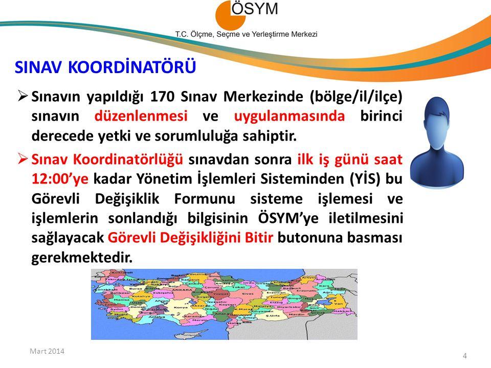 Mart 2014 SINAV KOORDİNATÖRÜ.