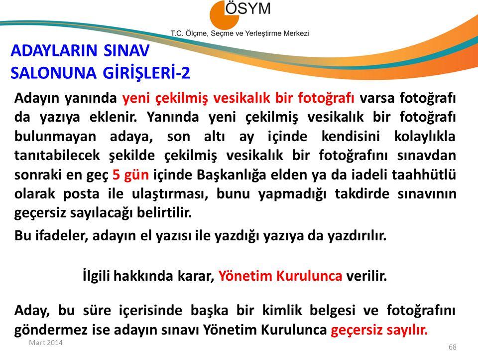 ADAYLARIN SINAV SALONUNA GİRİŞLERİ-2