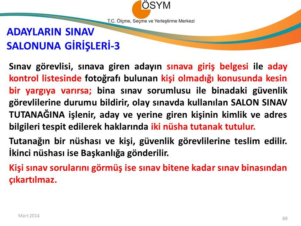 ADAYLARIN SINAV SALONUNA GİRİŞLERİ-3