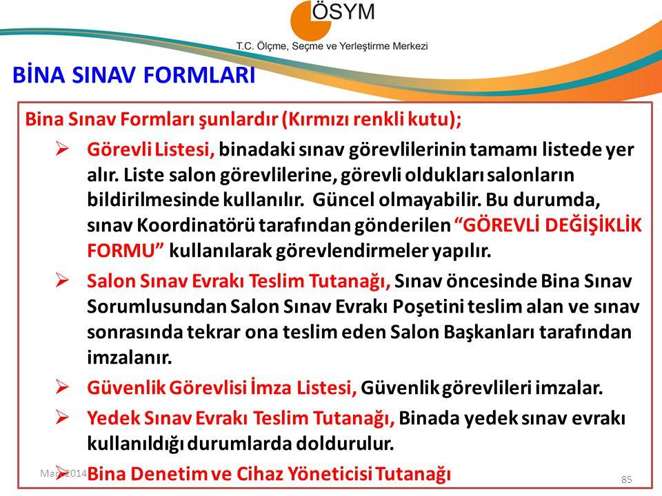 BİNA SINAV FORMLARI Bina Sınav Formları şunlardır (Kırmızı renkli kutu);