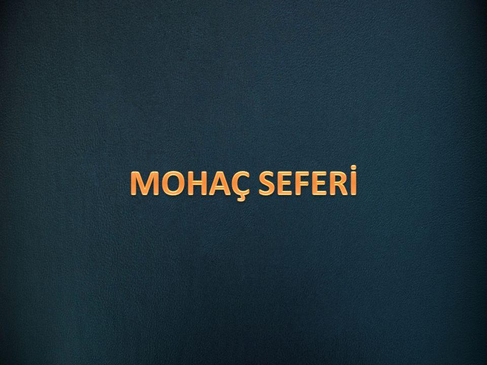 MOHAÇ SEFERİ