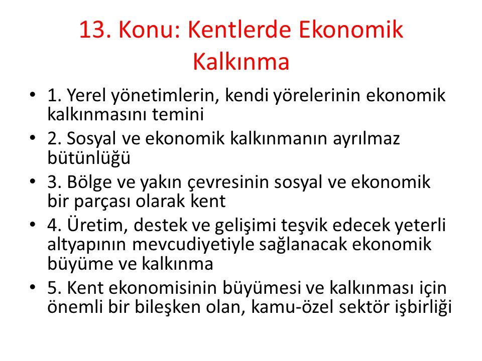 13. Konu: Kentlerde Ekonomik Kalkınma