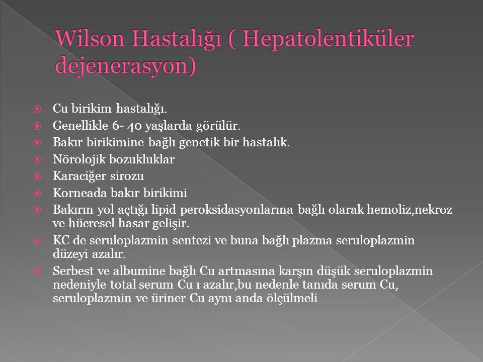 Wilson Hastalığı ( Hepatolentiküler dejenerasyon)