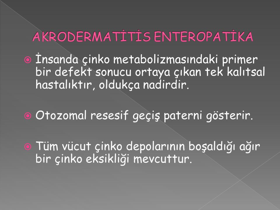 AKRODERMATİTİS ENTEROPATİKA