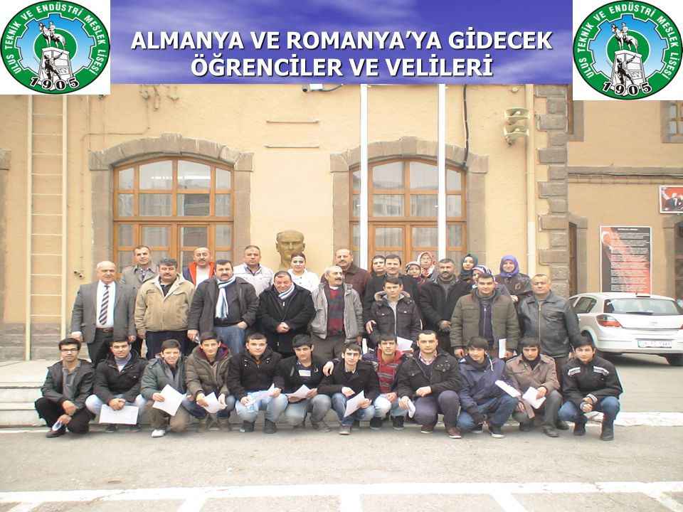 ALMANYA VE ROMANYA'YA GİDECEK ÖĞRENCİLER VE VELİLERİ