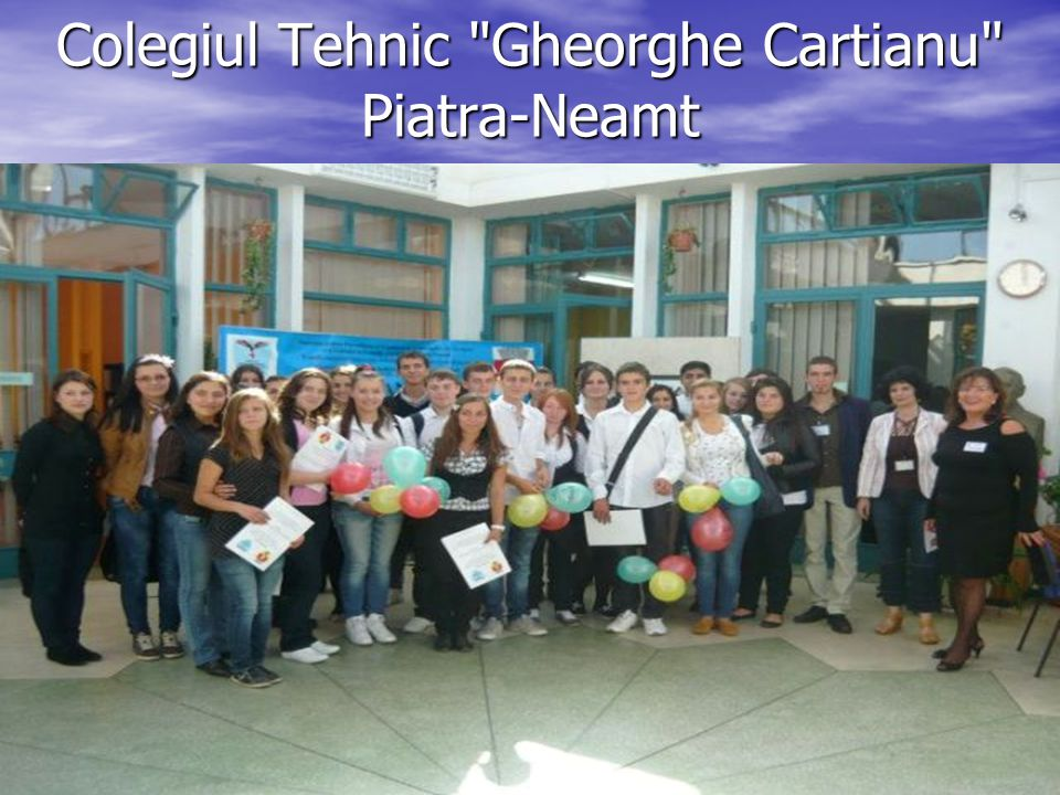 Colegiul Tehnic Gheorghe Cartianu Piatra-Neamt