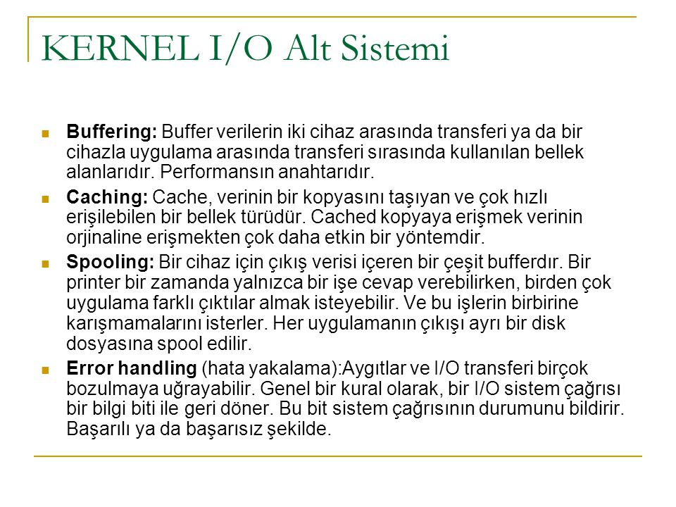 KERNEL I/O Alt Sistemi