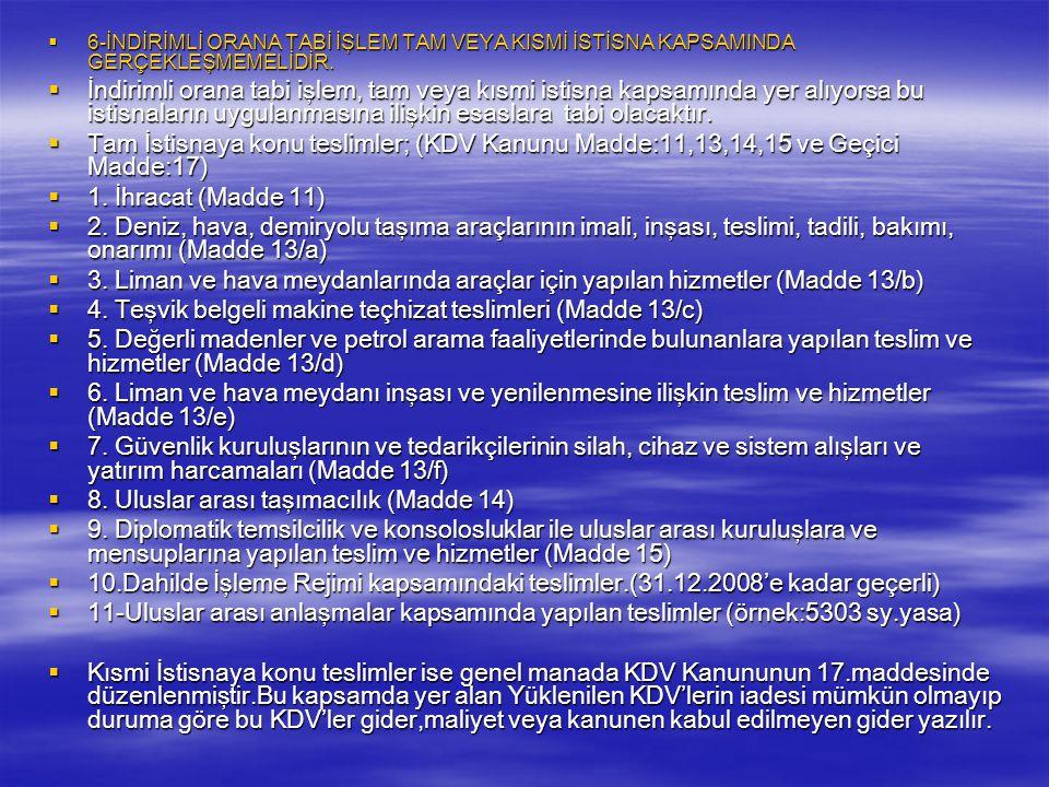 4. Teşvik belgeli makine teçhizat teslimleri (Madde 13/c)