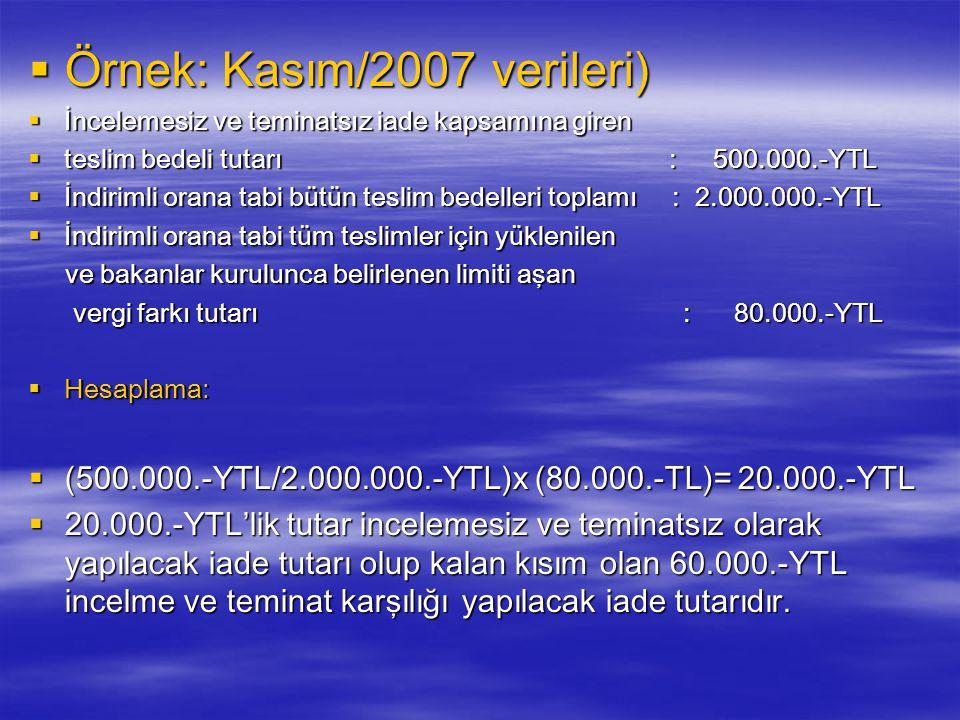 Örnek: Kasım/2007 verileri)