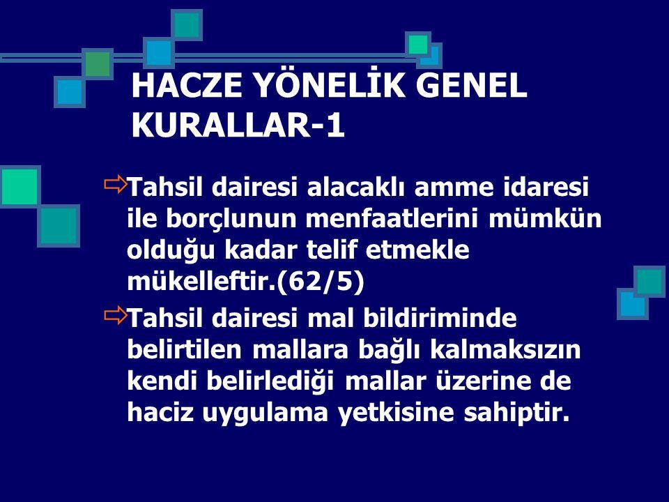HACZE YÖNELİK GENEL KURALLAR-1