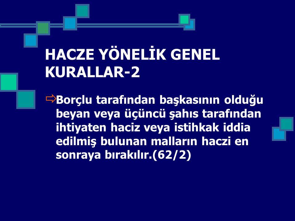 HACZE YÖNELİK GENEL KURALLAR-2