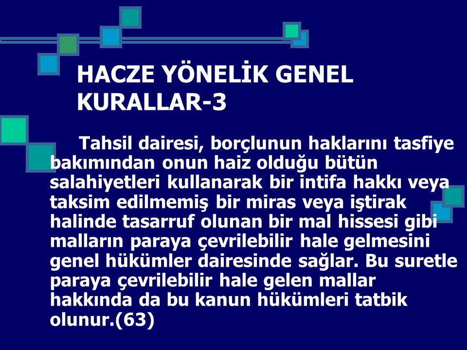 HACZE YÖNELİK GENEL KURALLAR-3